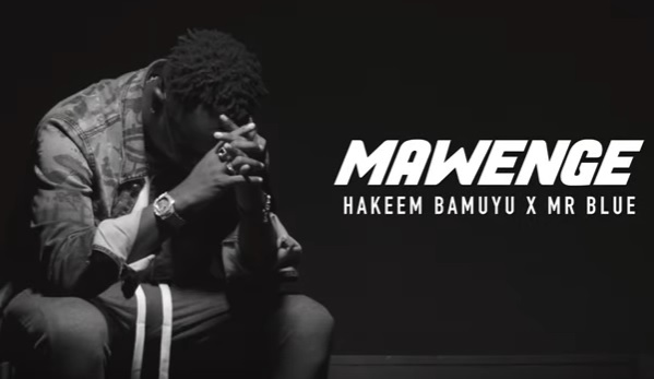 (2.70MB AUDIO) Hakeem Bamuyu ft Mr Blue - MAWENGE mp3 Download