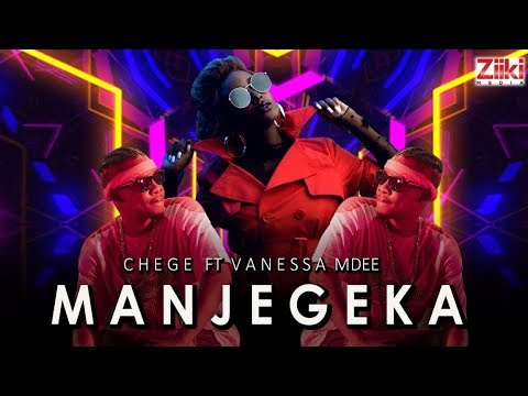 (3.0MB AUDIO) Chege ft Vanessa Mdee - MANJEGEKA mp3 Download