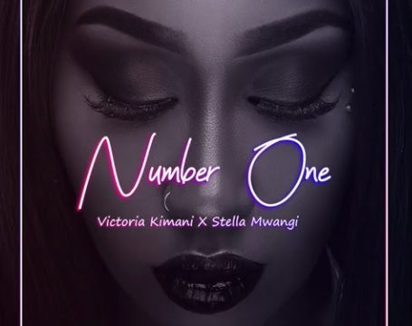 (2.80MB AUDIO) Victoria Kimani ft Stella Mwangi - NUMBER ONE mp3 Download