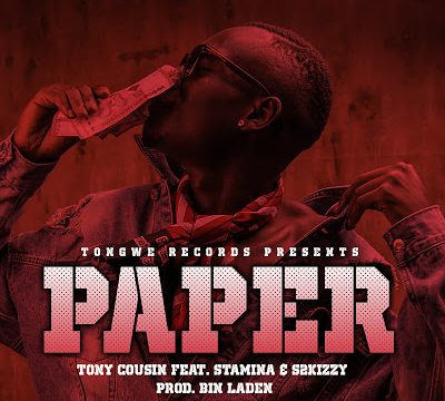 (3.30MB AUDIO) Tony cousin ft Stamina & S2kizzy - PAPER mp3 Download