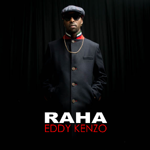 (3.50MB AUDIO) Eddy Kenzo - RAHA mp3 Download