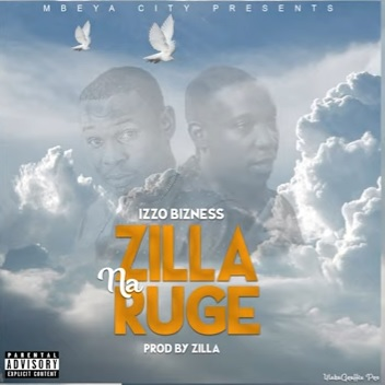 (2.60MB AUDIO) Izzo Bizness - ZILLA & RUGE mp3 Download