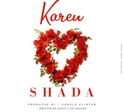 (3.20MB AUDIO) Karen - SHADA mp3 Download