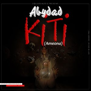 (3.50MB AUDIO) Abydad - KITI mp3 Download