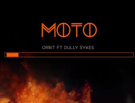 (2.60MB AUDIO)Orbit ft Dully Sykes - MOTO mp3 Download