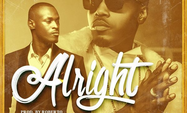 (3.32MB AUDIO) Roberto Ft King Kaka - Alright mp3 Download