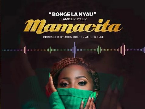 (3.50MB AUDIO)Bonge La Nyau - MAMACITA mp3 Download