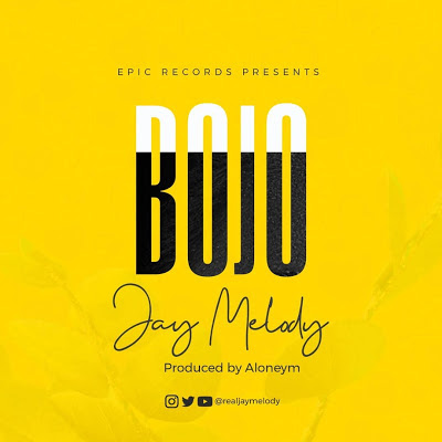 2 90MB AUDIO) Jay Melody - BOJO mp3 Download - Tabell East