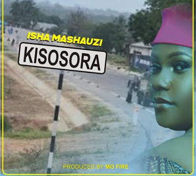 (5.0MB AUDIO) Isha Mashauzi - Kisosora mp3 download