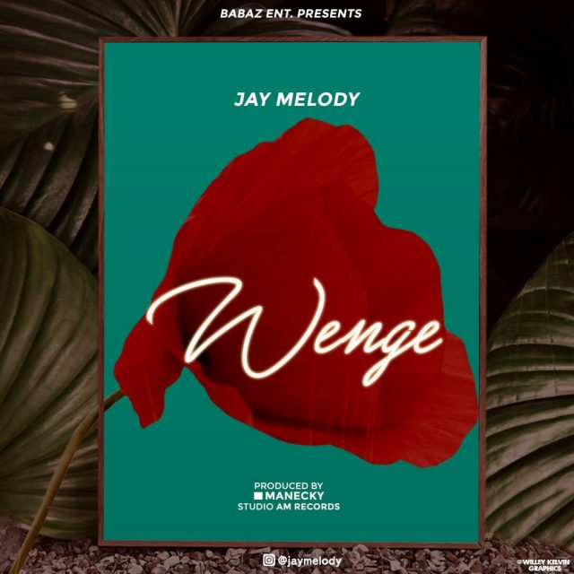 (7.00MB AUDIO) Jay Melody - WENGE