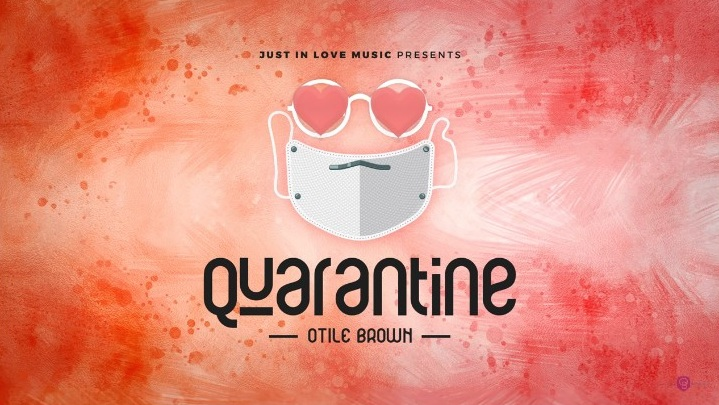 (3.0MB AUDIO) Otile Brown - QUARANTINE