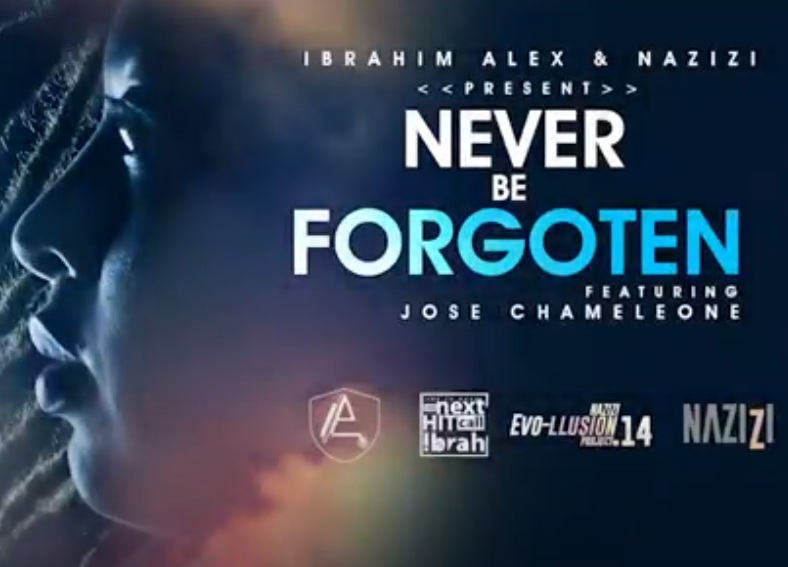 (3.70MB AUDIO) Nazizi X Ibrahim Alex ft Jose Chameleone - NEVER BE FORGOTEN