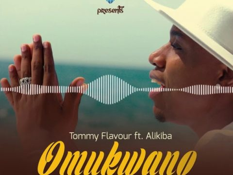 (3.0MB AUDIO) Tommy Flavour ft Alikiba – OMUKWANO