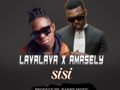 AUDIO | Amasely X LavaLava – SISI