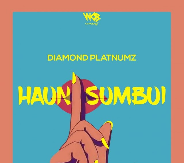 AUDIO | Diamond Platnumz - HAUNISUMBUI