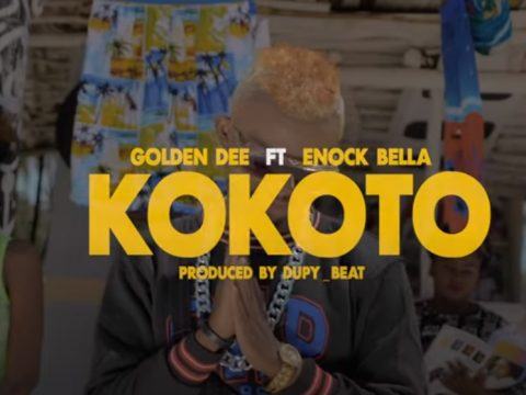 (OFFICIAL VIDEO) Golden Dee ft Enock Bella - KOKOTO