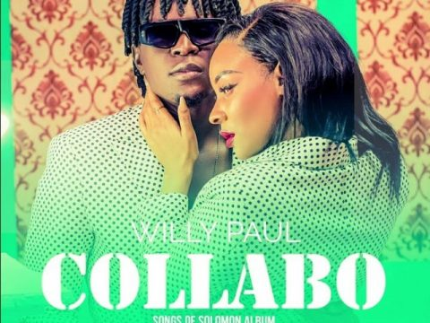 AUDIO | Willy Paul – COLLABO