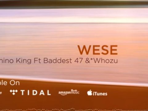 AUDIO | Rhino King ft Baddest 47 & Whozu - WESE