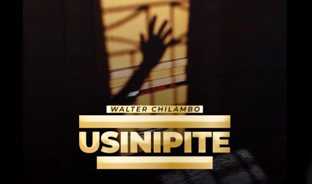AUDIO | Walter Chilambo Usinipite