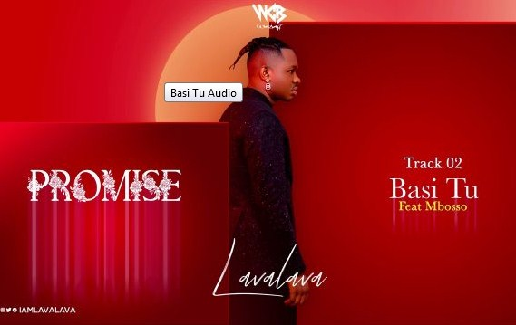 AUDIO | Lava Lava ft Mbosso - Basi Tu