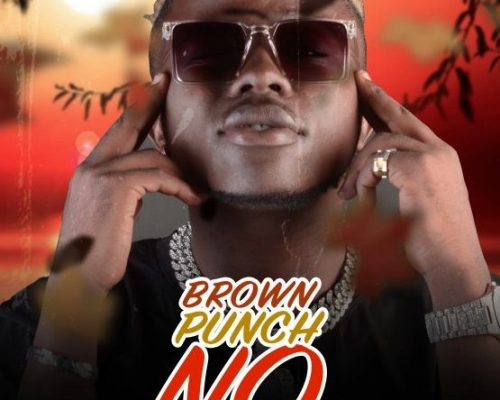 AUDIO | Brown Punch – NO