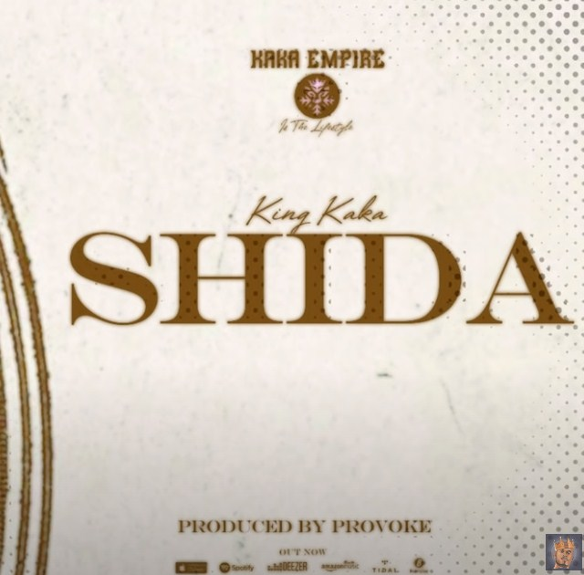 AUDIO | King Kaka - SHIDA