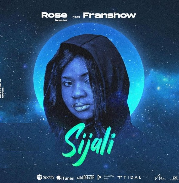 AUDIO | Rose Ndauka ft Franshow - sijali